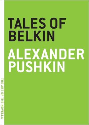 Tales of Belkin - Pushkin, Alexander