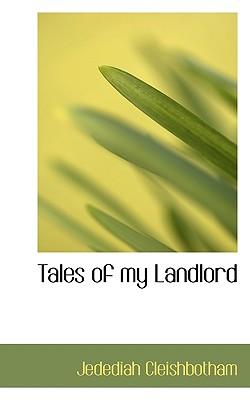 Tales of My Landlord - Cleishbotham, Jedediah