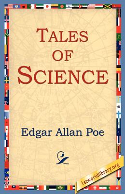 Tales of Science - Poe, Edgar Allan