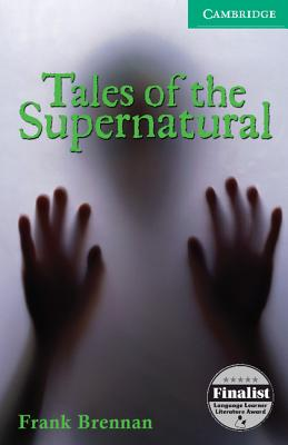 Tales of the Supernatural - Brennan, Frank, and Prowse, Philip (Consultant editor)