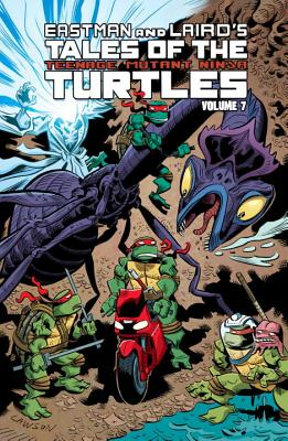 Tales of the Teenage Mutant Ninja Turtles Volume 7 - Lawson, Jim, M.D., MHA, and Murphy, Steve, and Laird, Peter