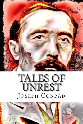 Tales of Unrest - Conrad, Joseph
