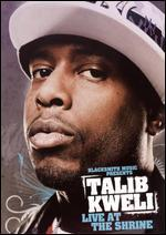 Talib Kweli: Live at the Shrine