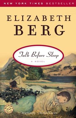 Talk Before Sleep - Berg, Elizabeth