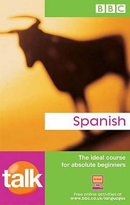 TALK SPANISH COURSE BOOK (NEW EDITION) - Sanchez, Almudena, and Longo, Aurora