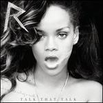 Talk That Talk [Deluxe Clean Version]