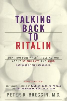Talking Back to Ritalin - Breggin, Peter, MD, M D
