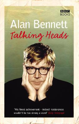 Talking Heads - Bennett, Alan