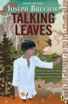 Talking Leaves - Bruchac, Joseph