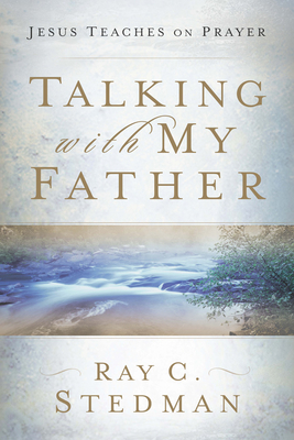 Talking with My Father - Stedman, Ray C
