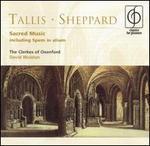 Tallis, Sheppard: Sacred Music