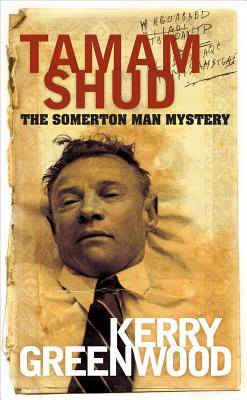 Tamam Shud: The Somerton Man mystery - Greenwood, Kerry