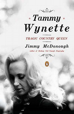 Tammy Wynette: Tragic Country Queen - McDonough, Jimmy