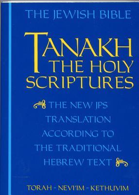 Tanakh - Jewish Publication Society of America (Creator)