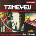 Taneyev: Symphonies Nos. 1 & 3