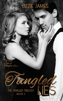 Tangled Lies - Williams, Danni (Ellie) (Editor), and James, Lizzie