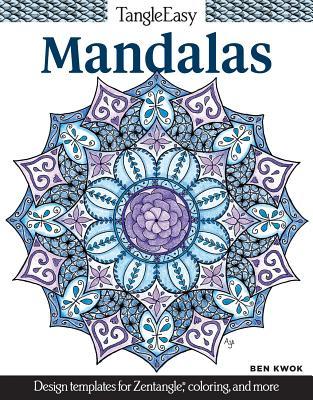 TangleEasy Mandalas - Kwok, Ben