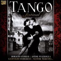 Tango Festival - Horacio Ferrer/Astor Piazzolla/Leopoldo Federico/Nestor Marconi