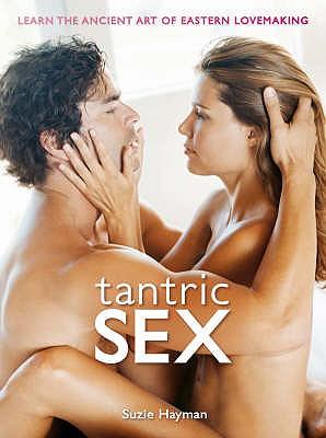 Tantric Sex - Hayman, Suzie