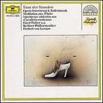Tanz der Stunden: Opern-Intermezzi & Ballettmusik