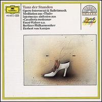 Tanz der Stunden: Opern-Intermezzi & Ballettmusik - Michel Schwalb� (violin); Wolfgang Sebastian Meyer (organ); Berlin Philharmonic Orchestra; Herbert von Karajan (conductor)