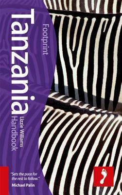 Tanzania Footprint Handbook - Williams, Lizzie