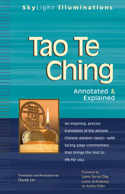 Tao Te Ching: Annotated & Explained - Lin, Derek (Translated by), and Das, Lama Surya (Foreword by)