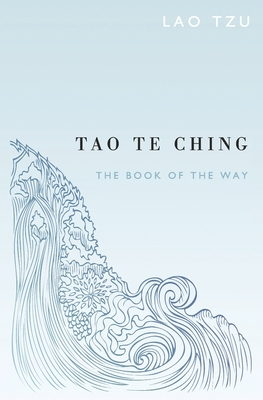 Tao Te Ching - Torode, Sam (Translated by), and Goddard, Dwight (Translated by), and Tzu, Lao