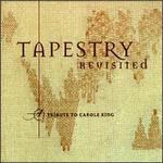 Tapestry Revisited: A Tribute to Carole King