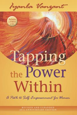 Tapping the Power Within: A Path to Self-Empowerment for Women - Vanzant, Iyanla