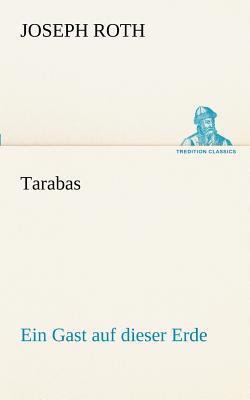 Tarabas - Roth, Joseph