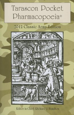 Tarascon Pocket Pharmacopoeia: Army - Hamilton, Richard J (Editor)