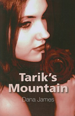 Tarik's Mountain - James, Dana