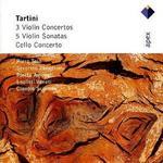 Tartini: 3 Violin Concertos; 5 Violin Sonatas; Cello Concerto