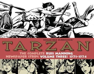 Tarzan: The Complete Russ Manning Newspaper Strips Volume 3 (1971-1974) - Manning, Russ
