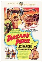 Tarzan's Peril - Byron Haskin; Phil Brandon