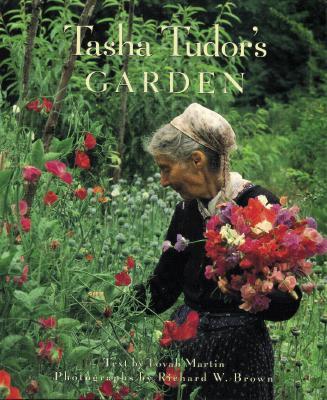 Tasha Tudor's Garden - Martin, Tovah