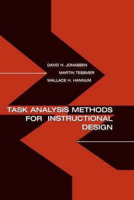 Task Analysis Methods for Instructional Design - Jonassen, David H, and Tessmer, Martin, and Hannum, Wallace H