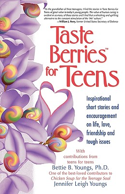 Taste Berries for Teens - Youngs, Bettie B, and Young, Jennifer Leigh, and Youngs, Jennifer Leigh