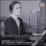 Tatiana Nikolayeva: Prague Recordings