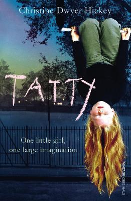 Tatty - Hickey, Christine Dwyer