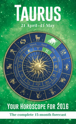Taurus 2015 Horoscopes -