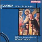 Tavener: We Shall See Him As He Is