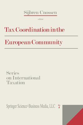 Tax Coordination in the European Community - Cnossen, Sijbren