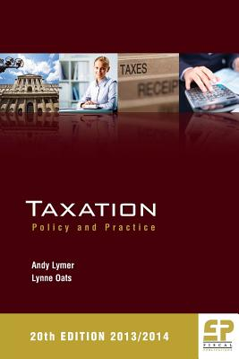 Taxation: Policy and Practice 2013/14 - Lymer, Andy, and Oats, Lynne