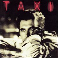 Taxi - Bryan Ferry