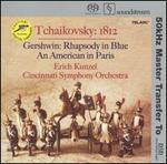 Tchaikovsky: 1812; Gershwin: Rhapsody in Blue; An American in Paris