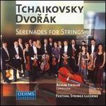 Tchaikovsky, Dvorák: Serenades for Strings