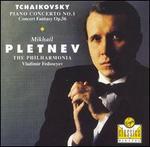 Tchaikovsky: Piano Concerto No. 1; Concert Fantasy, op. 56