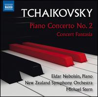 Tchaikovsky: Piano Concerto No. 2; Concert Fantasia - Eldar Nebolsin (piano); New Zealand Symphony Orchestra; Michael Stern (conductor)